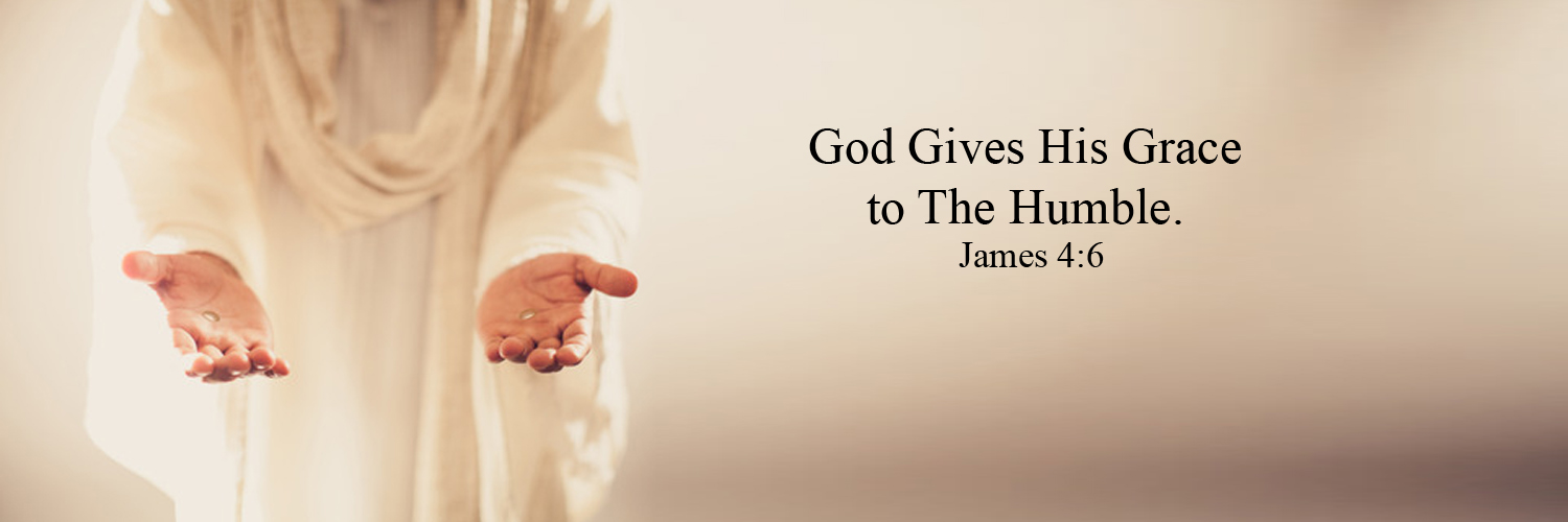 God gives grace to the humble